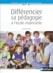 Couverture ouvrage Différencier sa pédagogie à l'école maternelle 2009