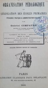 Ouvrage Compayré Organisation pédagogique 1896